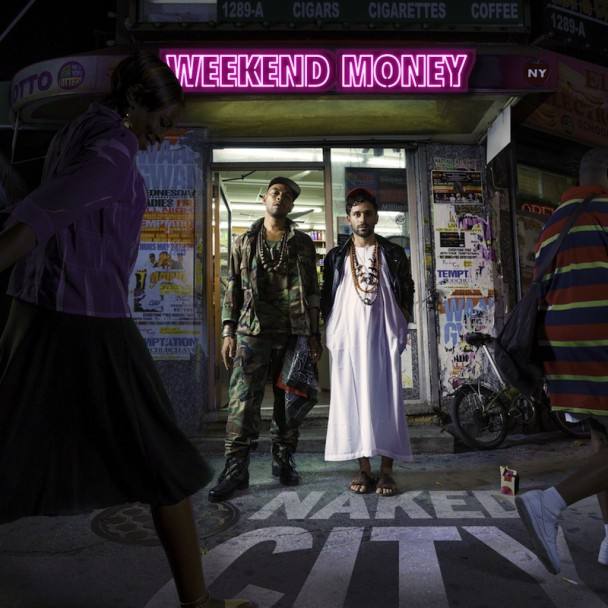 weekend-money-naked-city-608x608